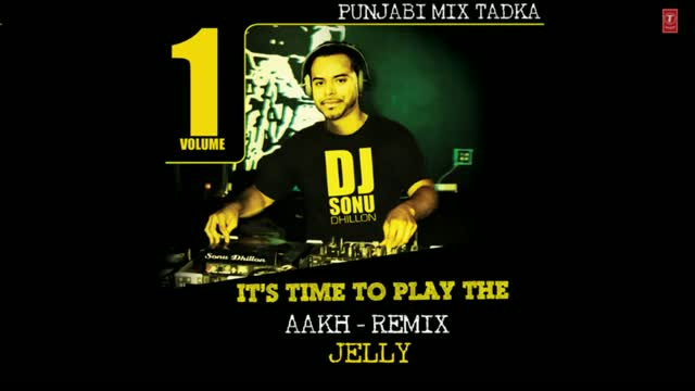 Aakh - BY Jelly | Album Gabroo - The Young Blood | Remix by DJ Sonu Dhillon (New Punjabi Album Full Song)