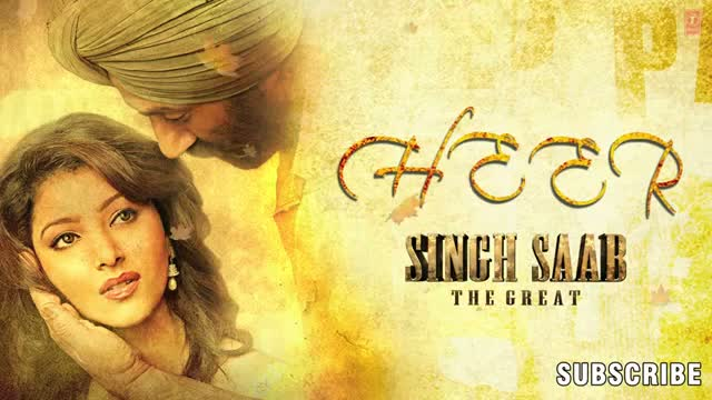 Heer Singh Saab The Great Full Song (Audio) - Sunny Deol