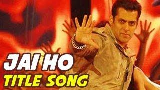 Jai Jai Jai Jai Ho Title Video Song RELEASES Video