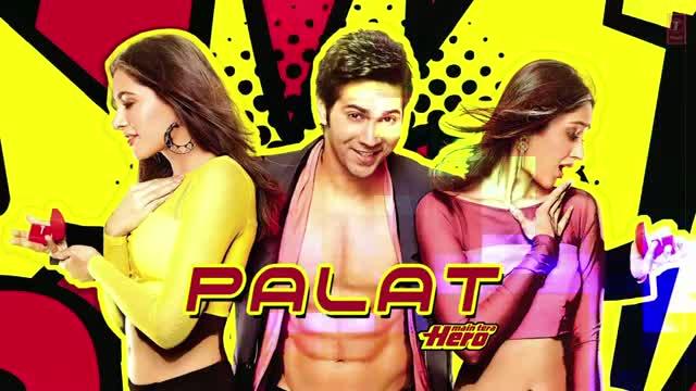 Palat - Tera Hero Idhar Hai Full Song (Audio) Main Tera Hero - Varun Dhawan & Ileana D'Cruz