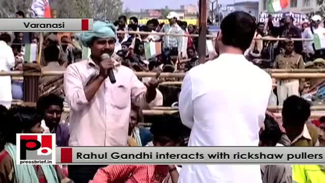 Rahul Gandhi to rickshaw pullers : Your issues are not small issues, they are big issues for me