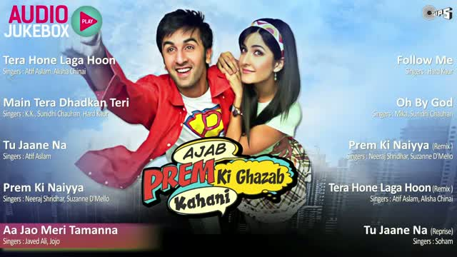 Ajab Prem Ki Ghazab Kahani - Full Songs Jukebox - Ranbir & Katrina - Pritam