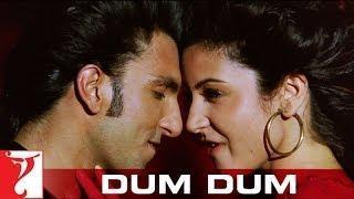 Dum Dum Song - Band Baaja Baaraat - Ranveer Singh | Anushka Sharma