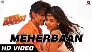 Bang Bang Meherbaan Song - feat Hrithik Roshan & Katrina Kaif - Bang Bang (2014)