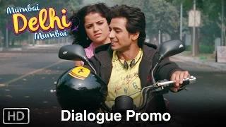 Tashan Mein (Dialogue Promo) - Mumbai Delhi Mumbai
