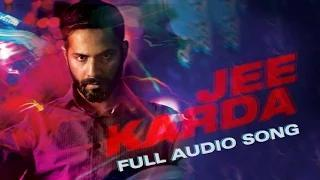 Jee Karda - Full Audio Song | Badlapur (2014)