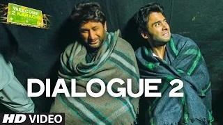 Boht Andhera Hai, Hum Mar Gaye Hai Kya? | Dialogue Promo 2 | Welcome 2 Karachi