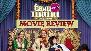 Tanu Weds Manu Returns Movie Review By Bollywood Celebs