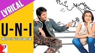 U-n-I (Mere Dil Vich Hum Tum) - Full Song with Lyrics - Hum Tum (2004)