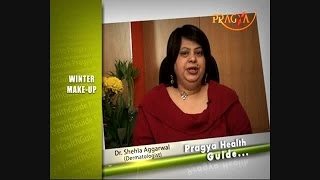 Winter Beauty Tips - How to Apply Makeup In Winter - Dr. Shehla Aggarwal (Dermatologist)