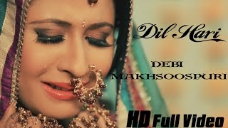 Latest Punjabi Songs || Dil Haari || Debi Makhsoospuri Ft. Prince Ghuman
