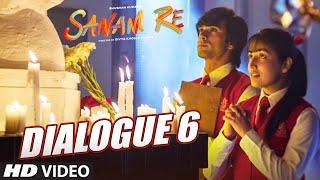 "SANAM RE Dialogues PROMO 6 - ""Kuchh Galiyan Kuchh Ghar Yaadon Ki Tarah Hote Hain"""