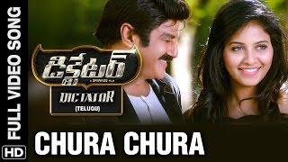 Chura Chura Full Video Song | Dictator Telugu Movie | Balakrishna, Anjali | S.S Thaman | Sriwass