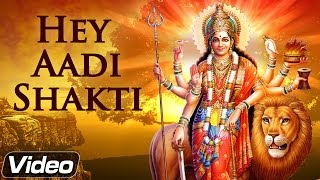 Hey Aadi Shakti Hey Mahamaya - Popular Bhakti Songs Hindi - Navratri Special Song