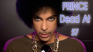 Pop Music Superstar PRINCE Dead at 57: Music Icon Prince Dead