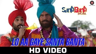 Lo Aa Gaye Santa Banta - Santa Banta Pvt Ltd - Sonu Nigam - Boman Irani, Vir Das & Lisa Haydon