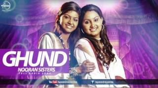 Ghund (Audio Song ) Allaha Hu Da Awaaza Jyoti Nooran & Sultana Nooran