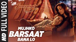 Mujhko Barsaat Bana Lo Full Video Song | Junooniyat | Pulkit Samrat, Yami Gautam