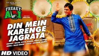 DIN MEIN KARENGEY JAGRATA Video Song FREAKY ALI | Nawazuddin Siddiqui, Amy Jackson, Arbaaz Khan
