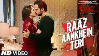 RAAZ AANKHEIN TERI Song Raaz Reboot Arijit Singh | Emraan Hashmi, Kriti Kharbanda, Gaurav Arora