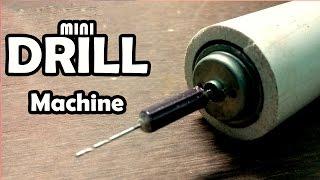 How to Make Mini Drill Machine at Home - Homemade Drill Machine