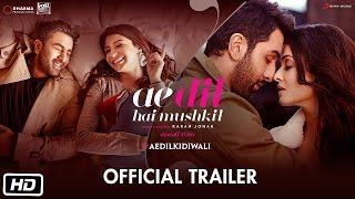 Ae Dil Hai Mushkil Trailer | Karan Johar Aishwarya Rai Bachchan Ranbir Kapoor Anushka Sharma