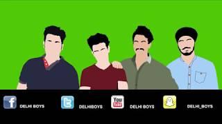 DELHI BOYS (BAD LUCK)