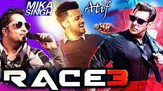 Atif Aslam And Mika Singh's SUPER-HIT Songs In Salman's RACE 3