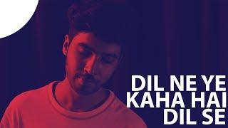 Dil Ne Yeh Kaha Hai Dil Se I Unplugged Version | Dhadkan | Karan Nawani