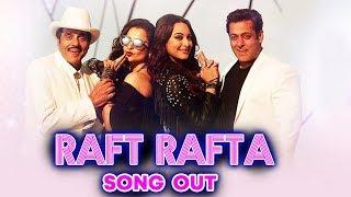 Rafta Rafta Medley Song Out  | Yamla Pagla Deewana Phir Se | Salman | Dharmendra | Sunny