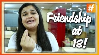 Comedy Video | Friendship At 13 | Different Colours Of Friendship | Friendship Day Special