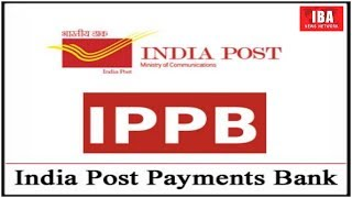 India Post Payments Bank Details in Hindi | What is IPPB | Post ... | IBA NEWS |