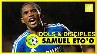 Samuel Eto'o Idols & Disciples | Football Heroes And Their Tricks