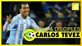 Carlos Tevez - Idols & Disciples | Football Heroes