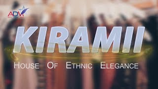 KIRAMII House Of Ethnic Elegance || Abtak  Channel