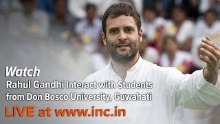 Rahul Gandhi Interacts with Students From Don Bosco University, Guwahati | February 26, 2014