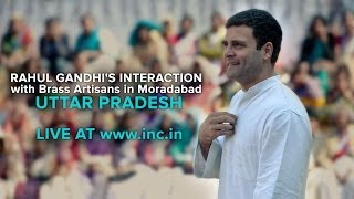Rahul Gandhi's Interaction with Artisans & Crafts People in Moradabad | March 29, 2014