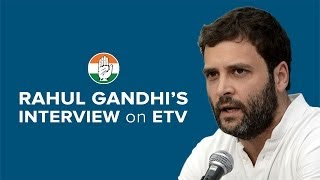 Rahul Gandhi's interview to ETV on April 22, 2014
