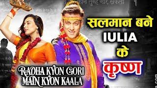 Salman khans CAMEO In Iulia Vanturs Radha Kyun Gori Main Kyun Kaala?
