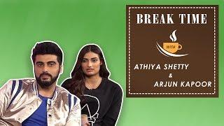 Break Time - Arjun Kapoor Comfortably Defeats Athiya Shetty In An Edgy Quiz