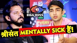 Rohit Suchanti CALLS Sreesanth Mentally Sick After Eviction | Bigg Boss 12
