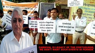 Carnival is legacy of the Portuguese, We Don't Want Such Events In Pernem- Subhash Velingkar