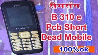 Samsung B310e Full Short And Dead Solution 100% || SM-B310E Dead Problem Solution || Short Dead