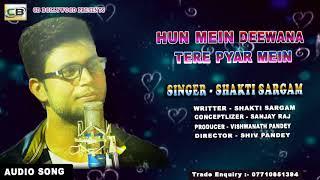 "Best of Hits#Shakti Sargam-2018""Hindi song-Hun Mein Deewana Tere Pyar Mein-HINDI HEART TOUCHING SONG"