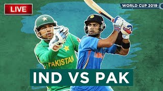 Live Cricket Game | India vs Pakistan | ICC Cricket World Cup 2019 at Manchester