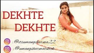 DEKHTE DEKHTE DANCE COVER // UMANG SHARMA // BATTI GUL METER CHALU