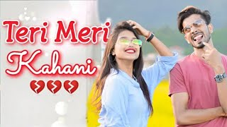 Teri Meri Kahani : Cover Song | Himesh Reshammiya | Ranu Mondal || Teri Meri Kahani: Love Bonds
