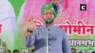 Even the best calcium injection cannot strengthen Congress: Asaduddin Owaisi