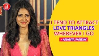 Ananya Panday: Everywhere I Go, I Attract Love Triangles | Pati Patni Aur Woh