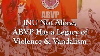 JNU Violence | JNU Not Alone ABVP has a Legacy of Violence and Vandalism